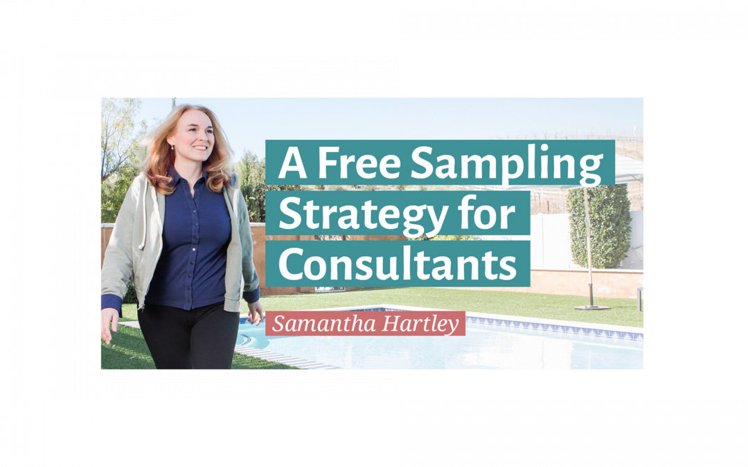A Free Sampling Strategy for Consultants