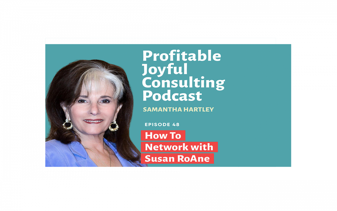 How to Network with Susan RoAne