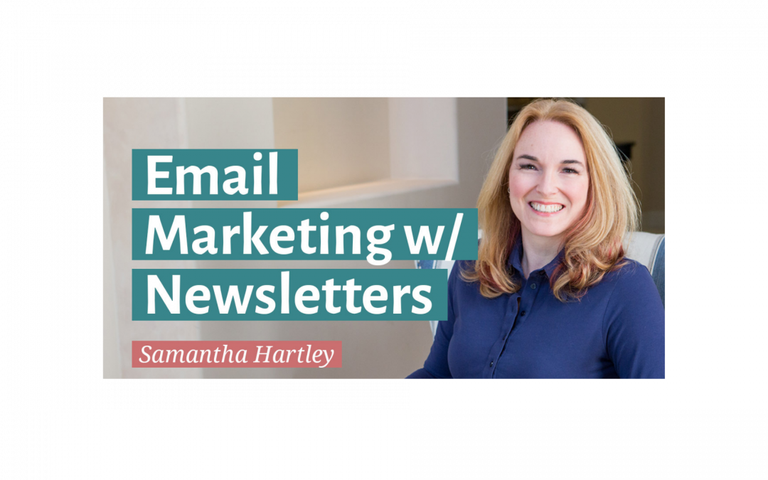 Email Marketing w/ Newsletters