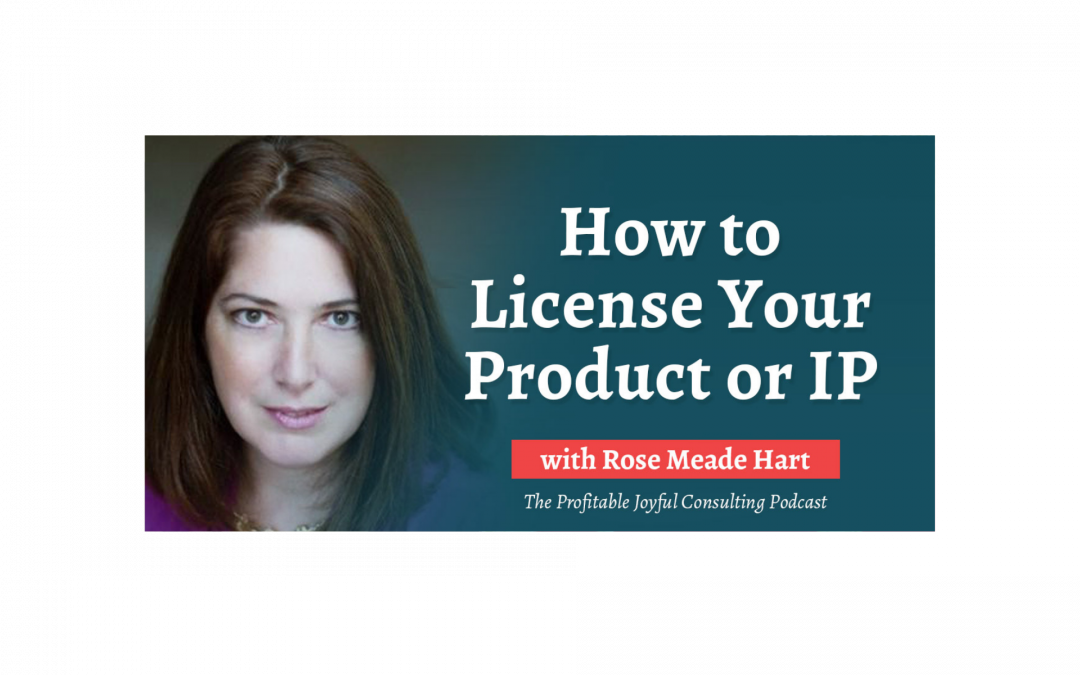 How to License Your Product or IP
