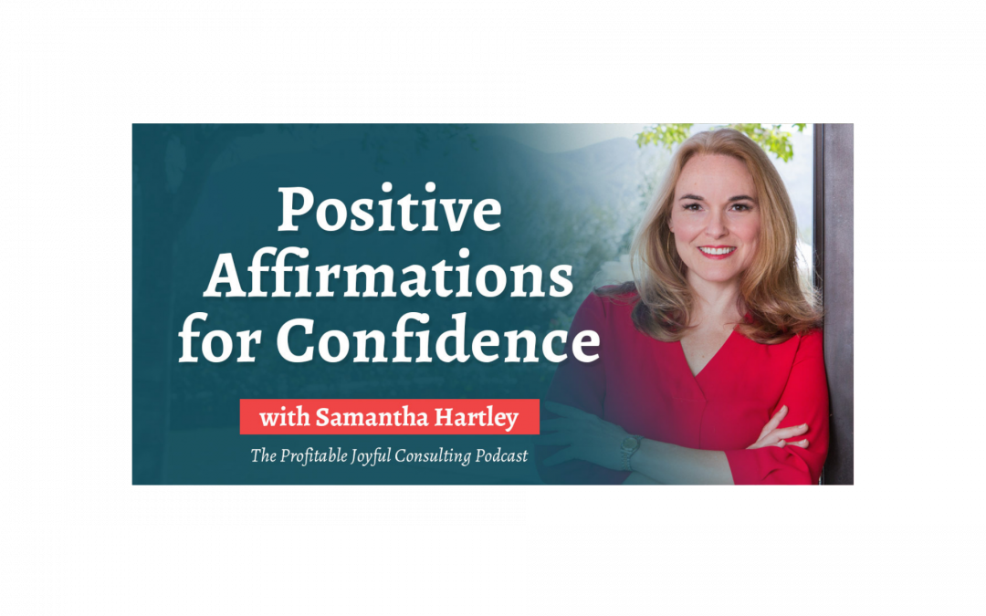 Positive Affirmations for Confidence
