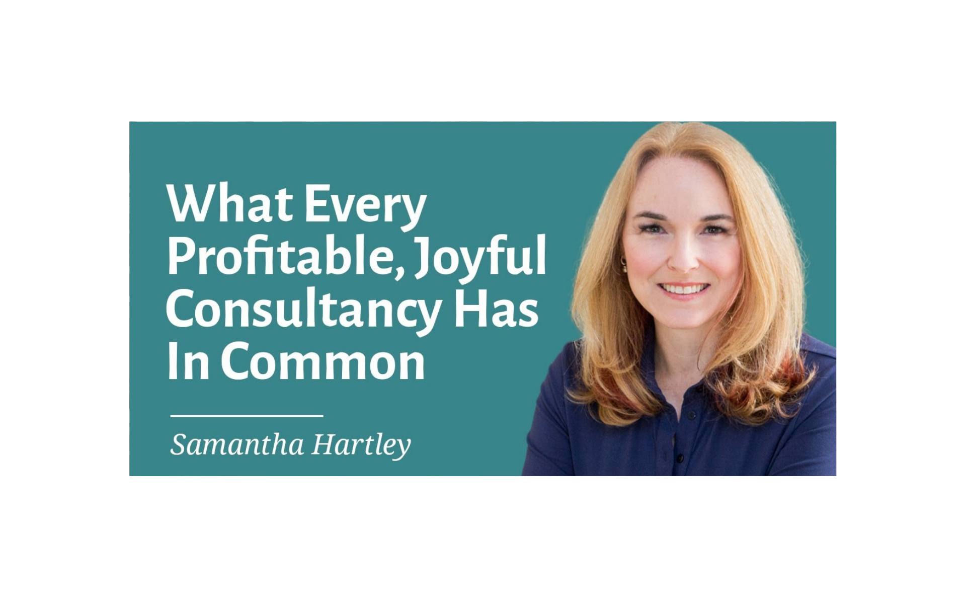 What Every Profitable, Joyful Consultancy Has In Common