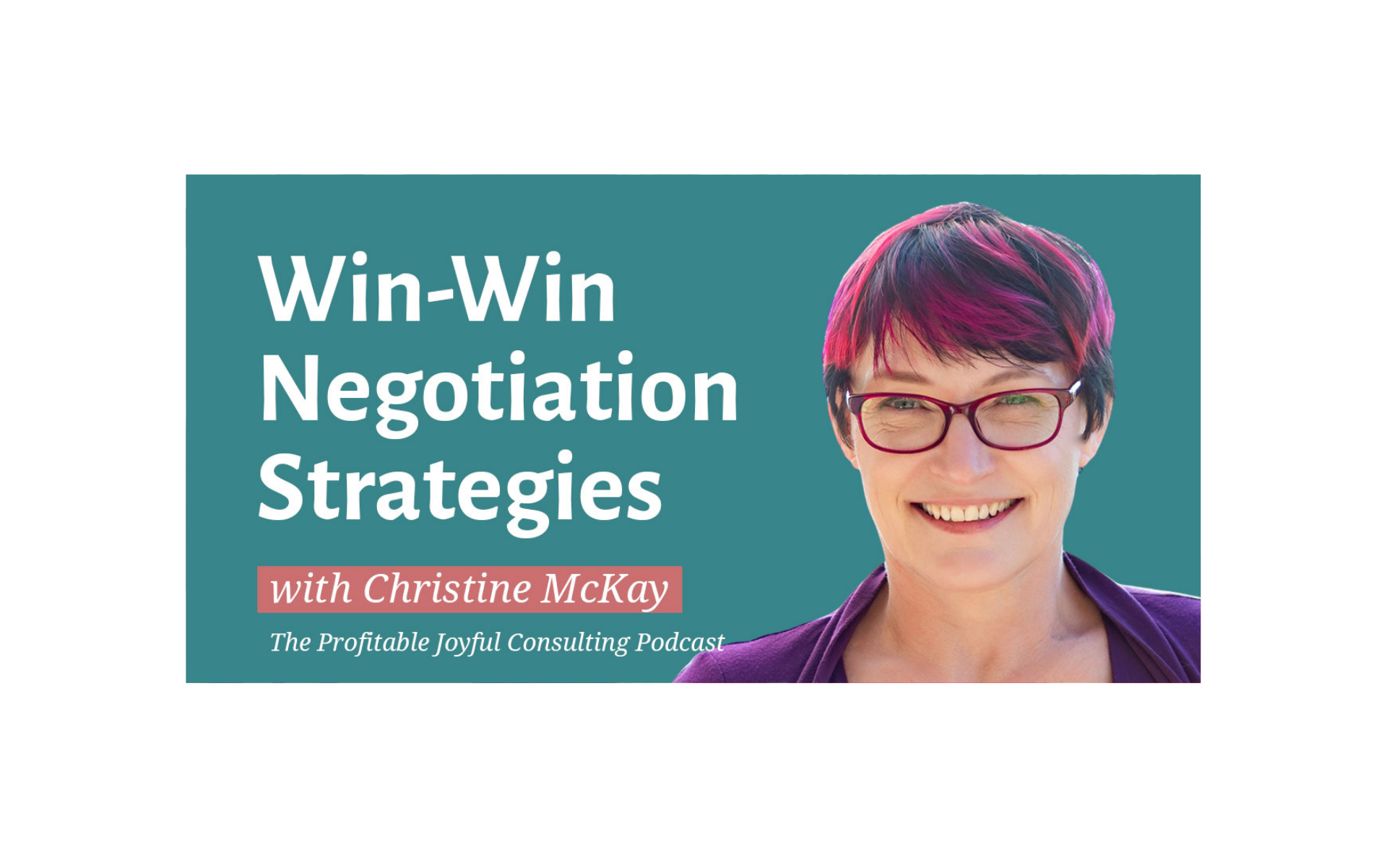 •Win Negotiation Strategies